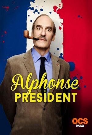 Affiche Alphonse Président