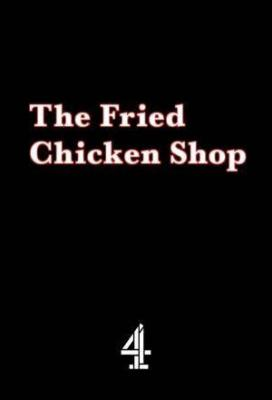 Affiche The Fried Chicken Shop