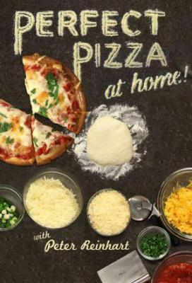 Affiche Perfect Pizza at Home - Peter Reinhart