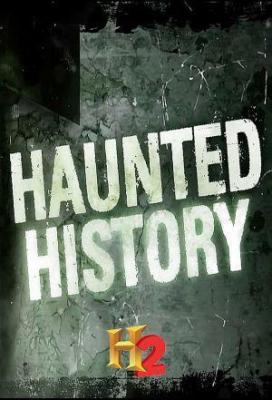 Affiche Haunted History (2013)