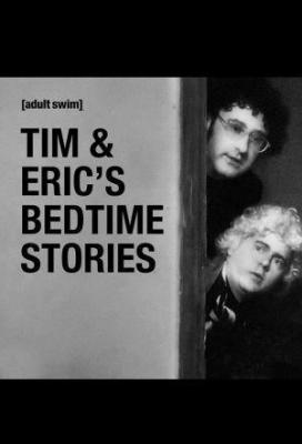 Affiche Tim and Eric's Bedtime Stories