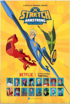 Affiche Stretch Armstrong and the Flex Fighters