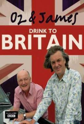 Affiche Oz & James Drink To Britain