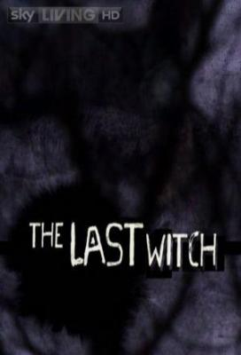 Affiche The Last Witch
