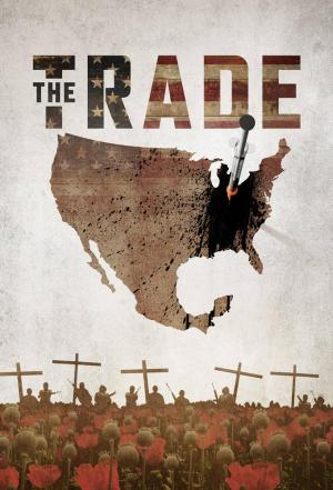 Affiche The Trade