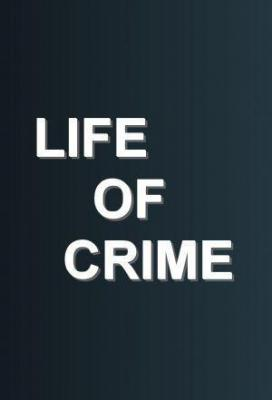 Affiche Life of Crime