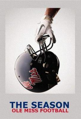 Affiche The Season - Ole Miss Football