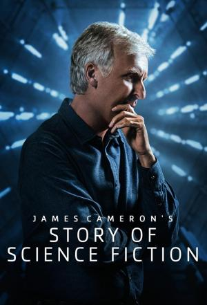 Affiche James Cameron's Story of Science Fiction