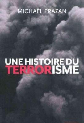 Affiche Une histoire du terrorisme