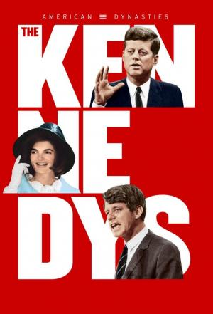 Affiche American Dynasties: The Kennedys