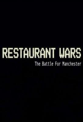 Affiche Restaurant Wars: The Battle for Manchester
