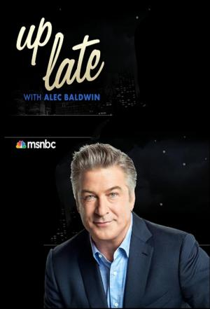 Affiche Up Late with Alec Baldwin