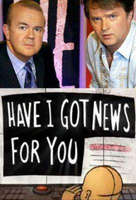 Affiche Have I Got News for You