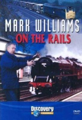 Affiche Mark Williams On The Rails