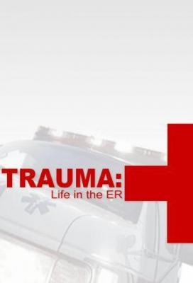 Affiche Trauma: Life in the E.R.
