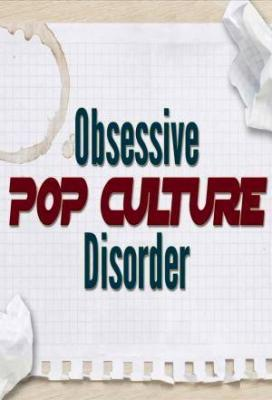 Affiche Obsessive Pop Culture Disorder