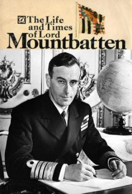 Affiche The Life and Times of Lord Mountbatten