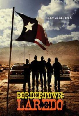 Affiche Bordertown: Laredo