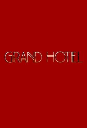 Affiche Grand Hotel (2019)
