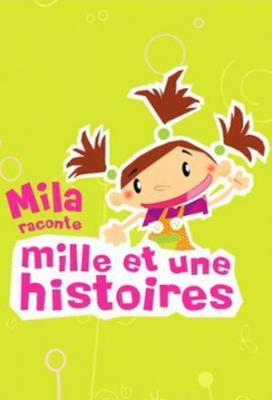 Affiche Mila raconte 1001 histoires