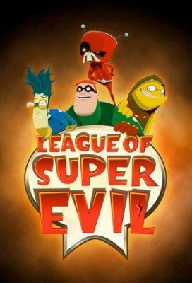 Affiche League of Super Evil