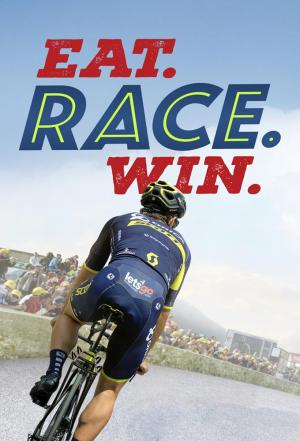 Affiche Eat. Race. Win.