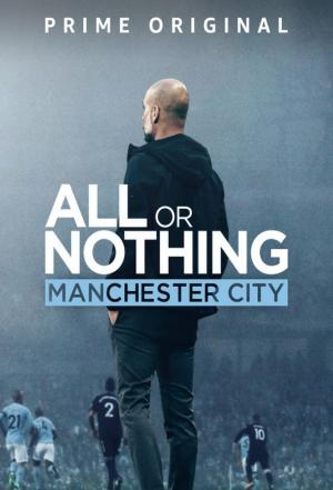 affiche All or Nothing: Manchester City!