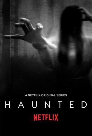 Affiche Haunted - Netflix