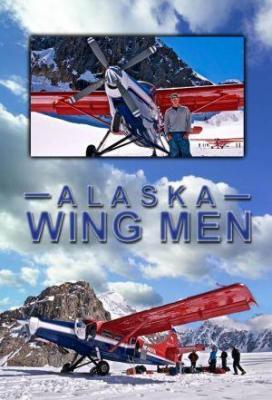 Affiche Alaska Wing Men