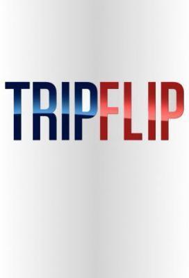 Affiche Trip Flip