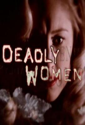 Affiche Deadly Women