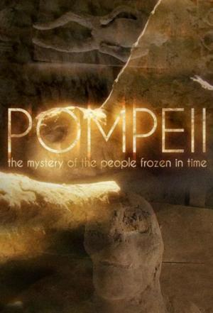 Affiche Pompeii: The Mystery of the People Frozen in Time