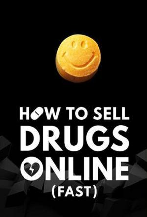 Affiche How to Sell Drugs Online (Fast)