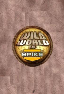 Affiche Wild World of Spike