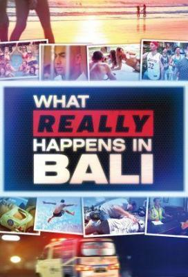 Affiche What Really Happens in Bali