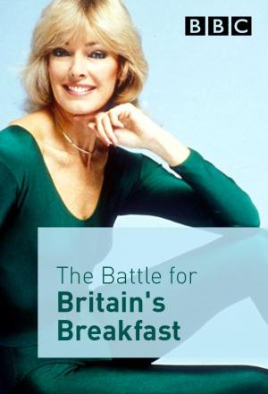 Affiche The Battle for Britain's Breakfast