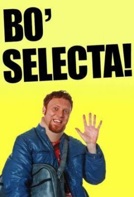 Affiche Bo' Selecta!