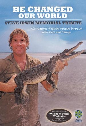 Affiche Steve Irwin - He Changed Our World