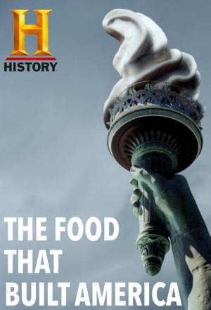 affiche The Food That Built America