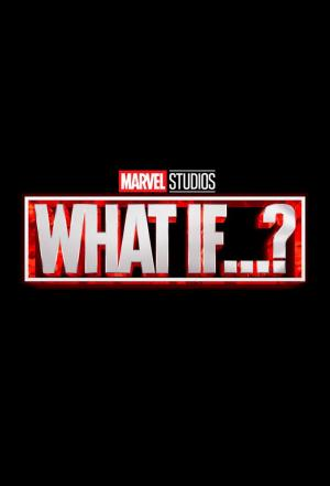 affiche Marvel's What If...?