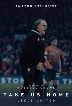 Affiche Take Us Home: Leeds United