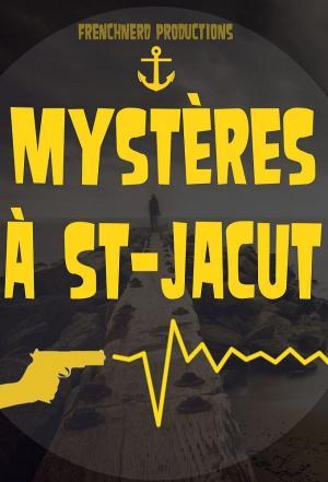 Affiche Mystères à St Jacut