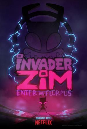 Affiche Invader ZIM: Enter the Florpus