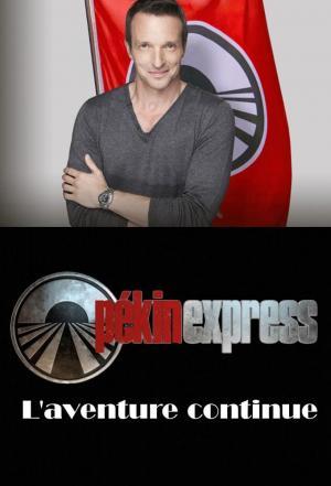 affiche Pékin Express : L'aventure continue
