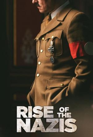 Affiche Rise of the Nazis