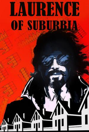 Affiche Laurence of Suburbia