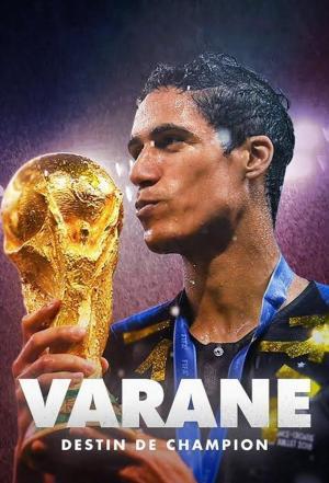 Affiche Varane: Destin de champion