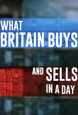 Affiche What Britain Buys And Sells In A Day