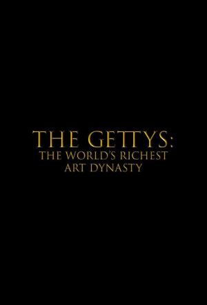 Affiche Gettys: The World's Richest Art Dynasty