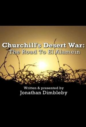 Affiche The Road to El Alamein: Churchill's Desert Campaign